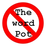 say no to the word pot